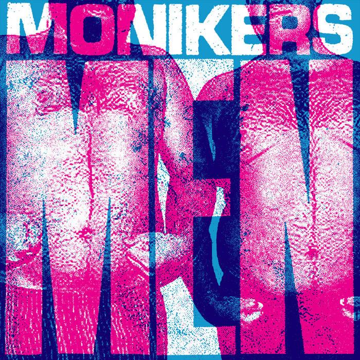 """Monikers - Men 7"""" cover art"""