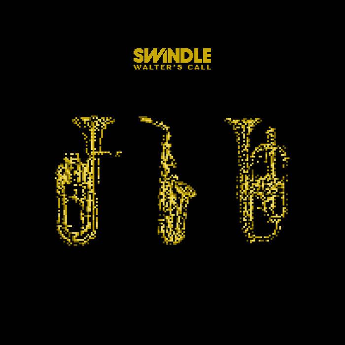 Swindle - Walter's Call cover art