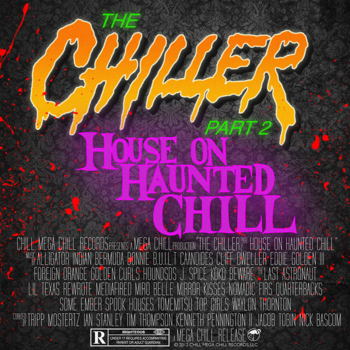 The Chiller Part 2: House On Haunted Chill cover art