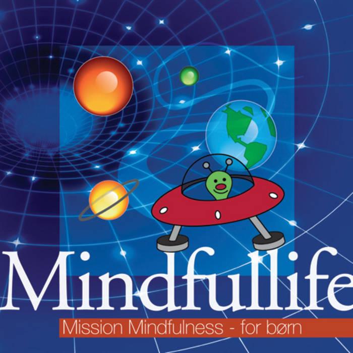 Mission Mindfulness - for børn cover art