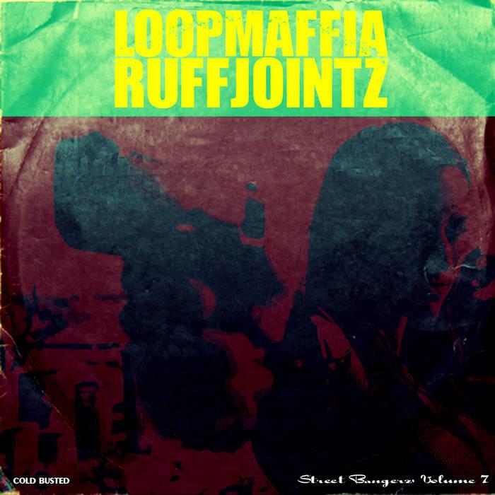 Street Bangerz Volume 7: RuffJointz cover art
