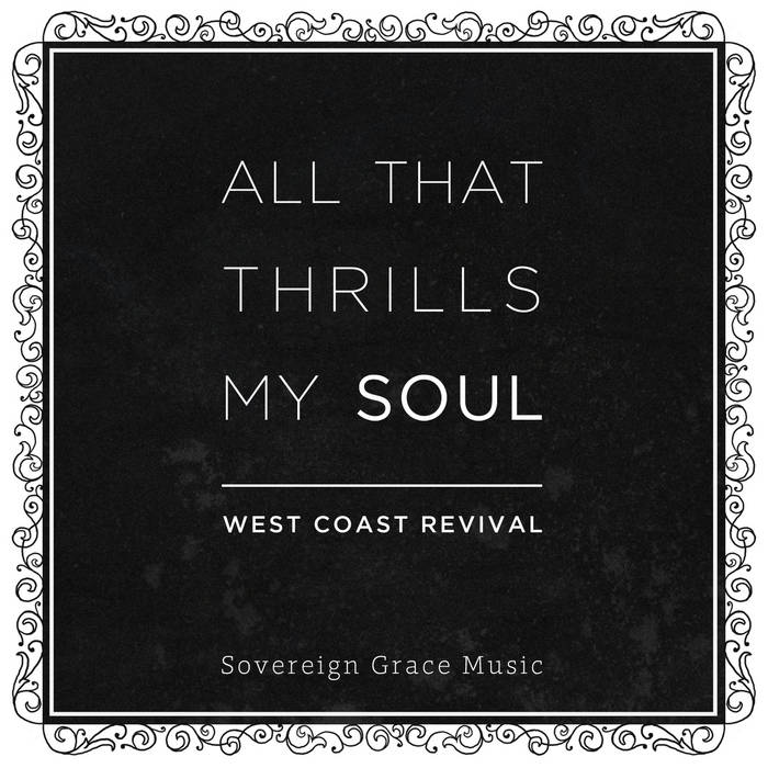 All That Thrills My Soul cover art