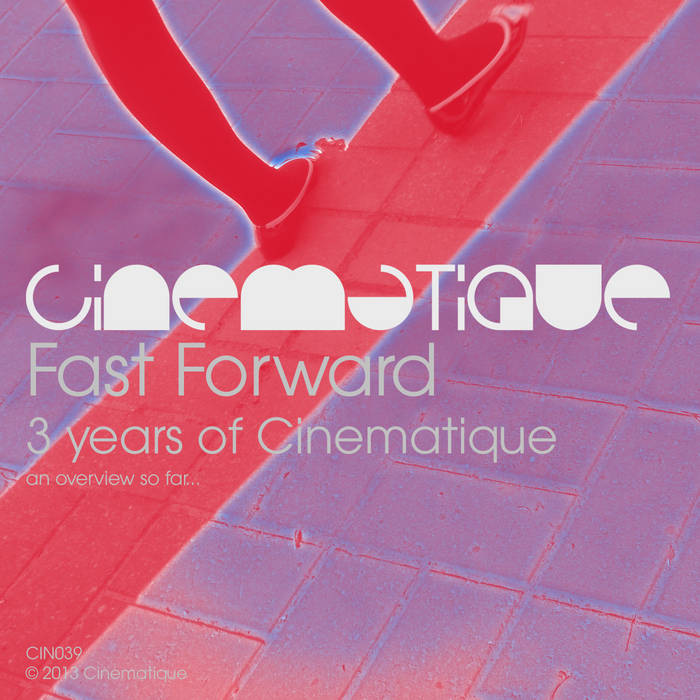 Fast Forward (3 years of Cinematique) cover art