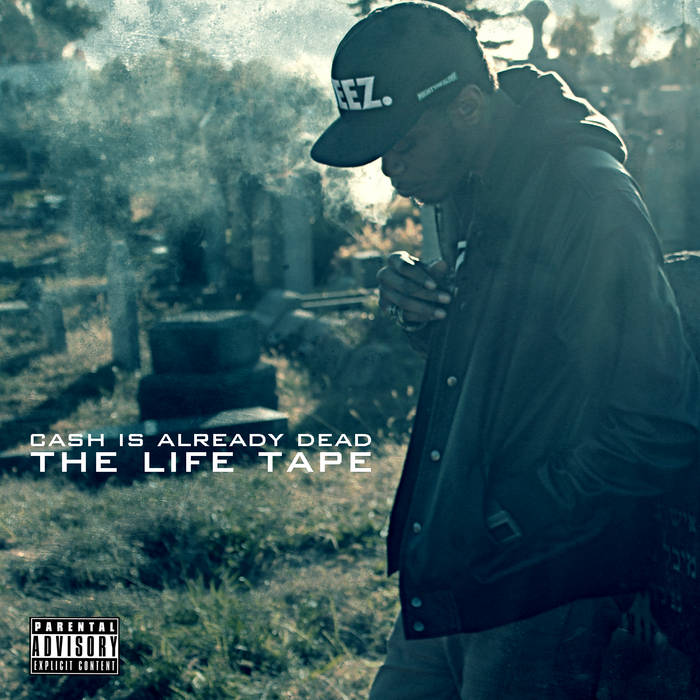 Cash Is Already Dead: The Life Tape cover art