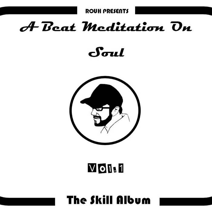 A Beat Meditation On Soul Vol.1 - The Skill Album cover art