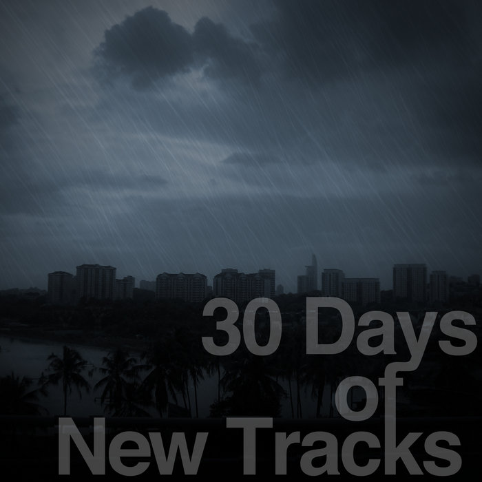 30 Days of New Tracks cover art