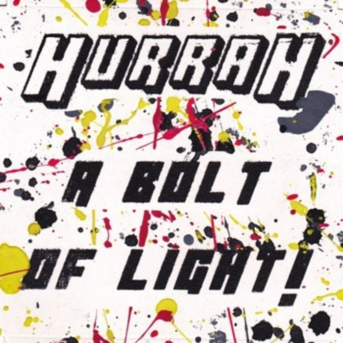 Hurrah A Bolt Of Light cover art