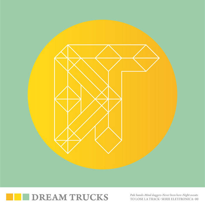 DREAM TRUCKS EP cover art