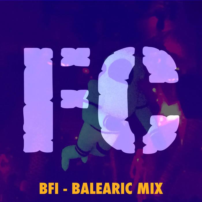 BFI (Balearic mix) cover art