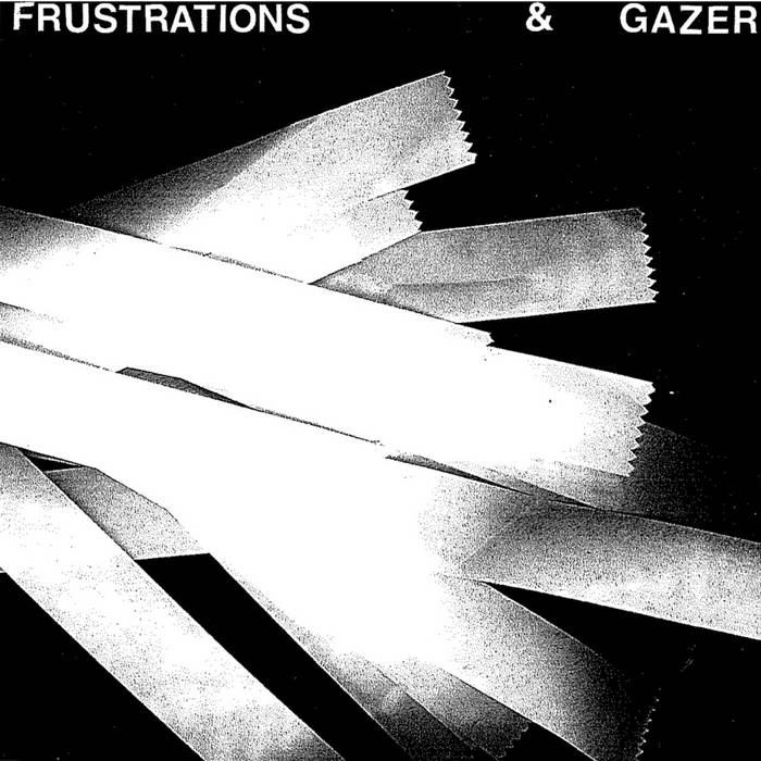 "GAZER/Frustrations Split 7"" cover art"