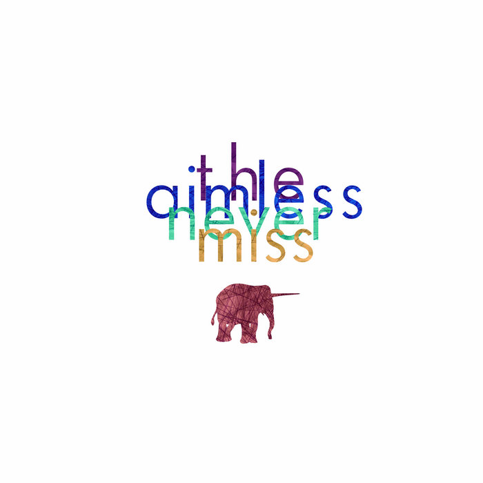 The Aimless Never Miss cover art