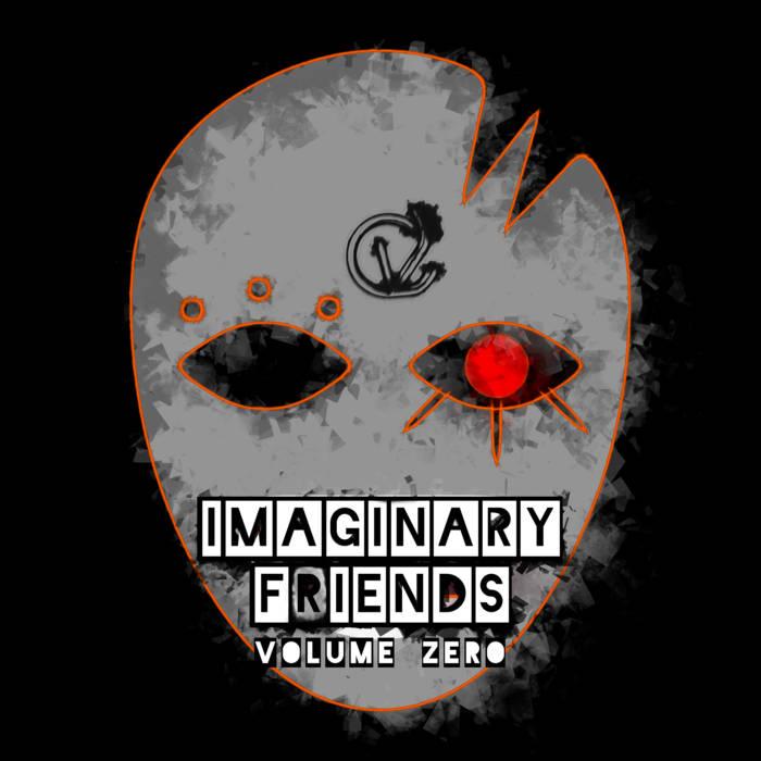 Imaginary Friends: Volume Zero (Special Edition) cover art