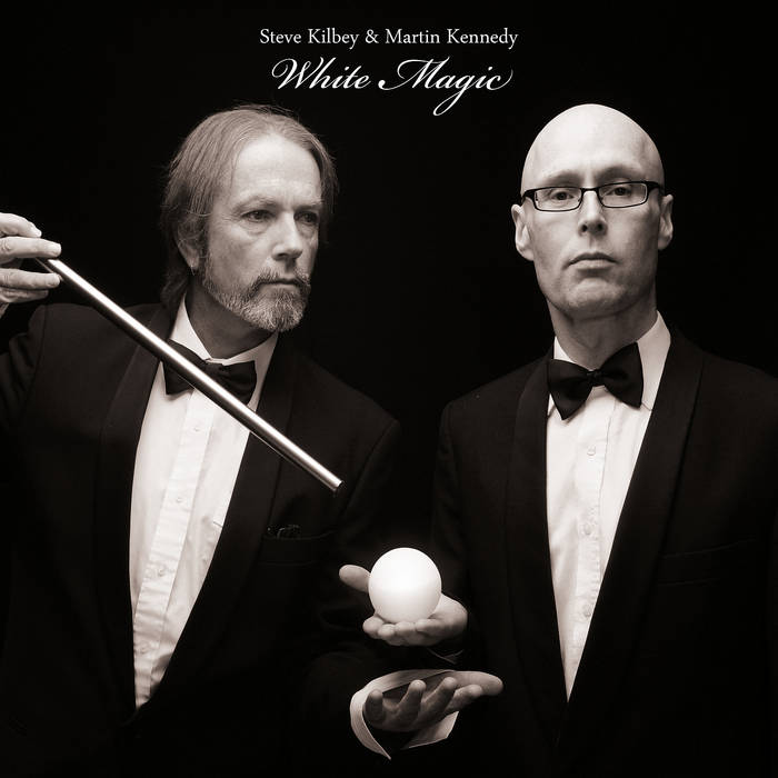 Steve Kilbey & Martin Kennedy - White Magic Cover