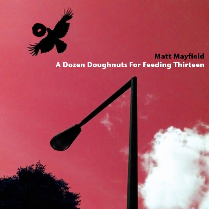 A Dozen Doughnuts For Feeding Thirteen cover art