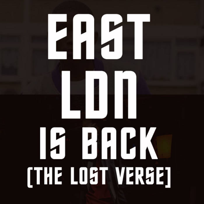 East London Is Back (The Lost Verse) cover art