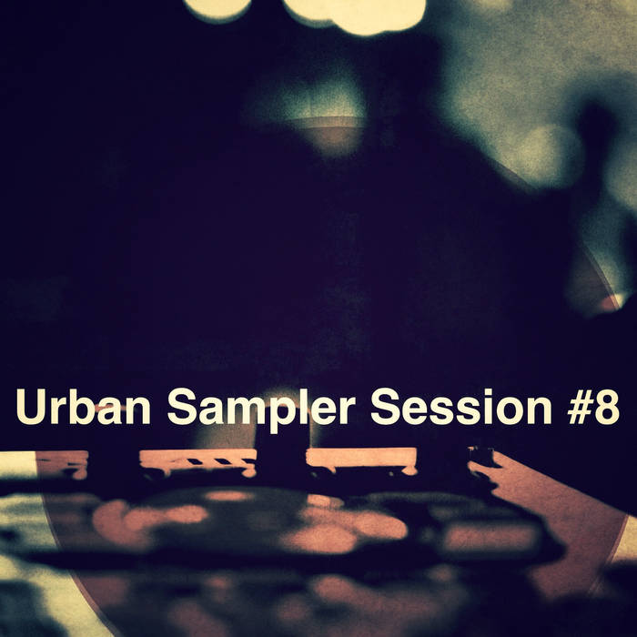 Urban Sampler Session #8 cover art