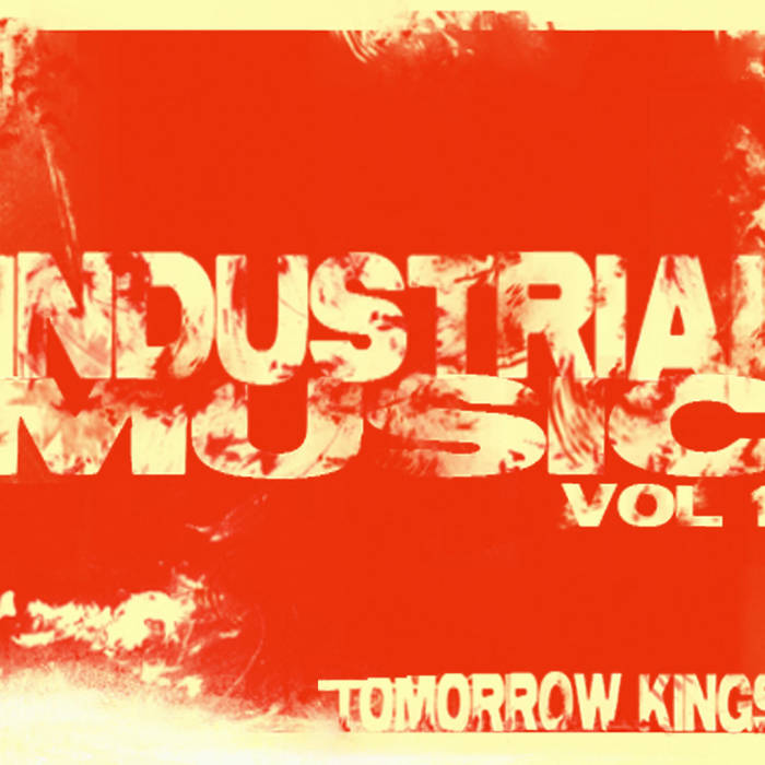 Industrial Music Mixtape Vol. 1 cover art