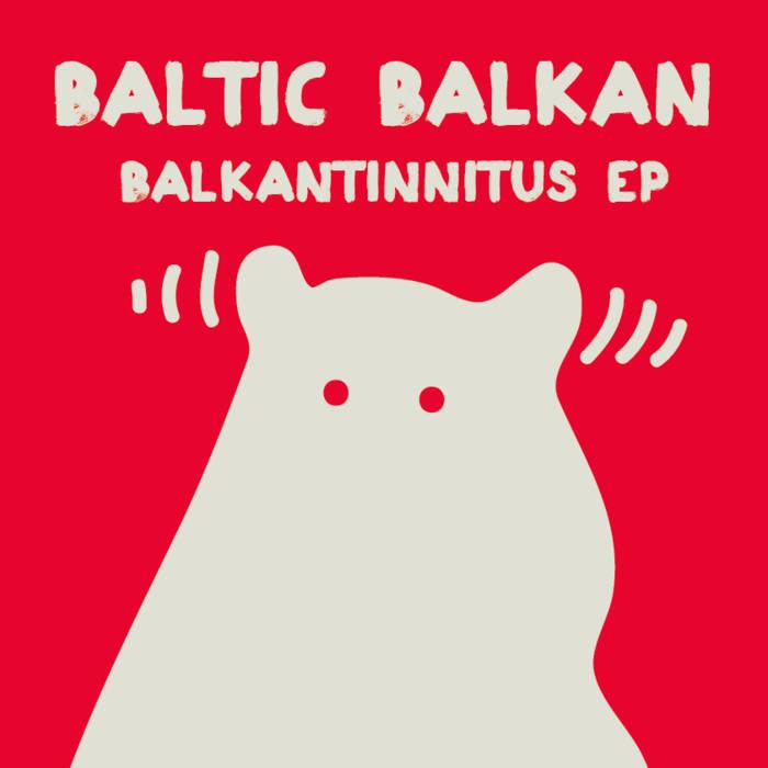 BalkanTinnitus 2016 EP cover art