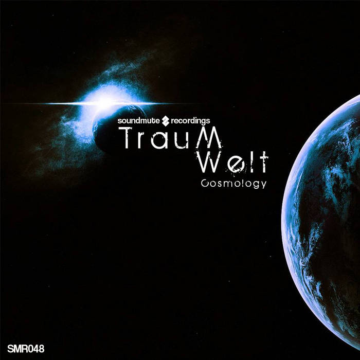 Traumwelt - Cosmology EP (SMR048) cover art