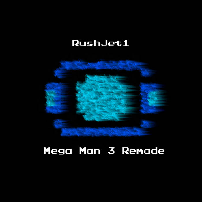 Mega Man 3 Remade cover art