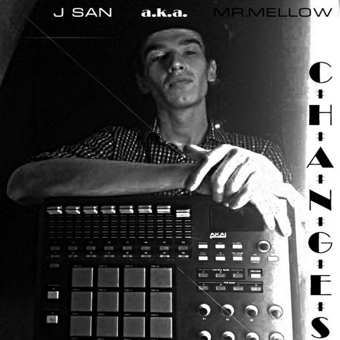 J San a.k.a. Mr.Mellow - Changes 2016 (sampler) cover art