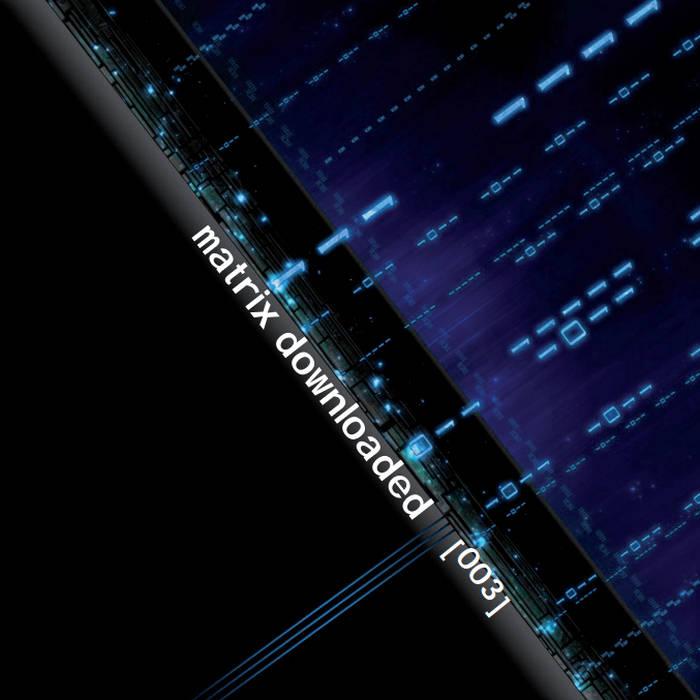 Matrix Downloaded 003 cover art