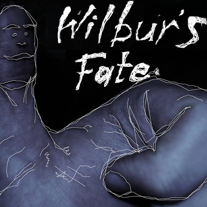 Wilbur's Fate EP cover art