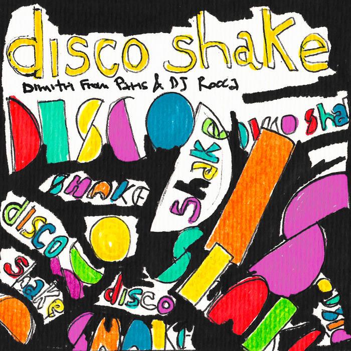 "12"" - Dimitri From Paris & DJ Rocca - Disco Shake cover art"