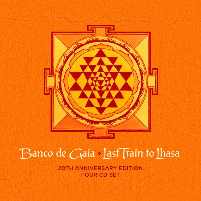 Картинки: last train to lhasa 20th anniversary ep banco de gaia