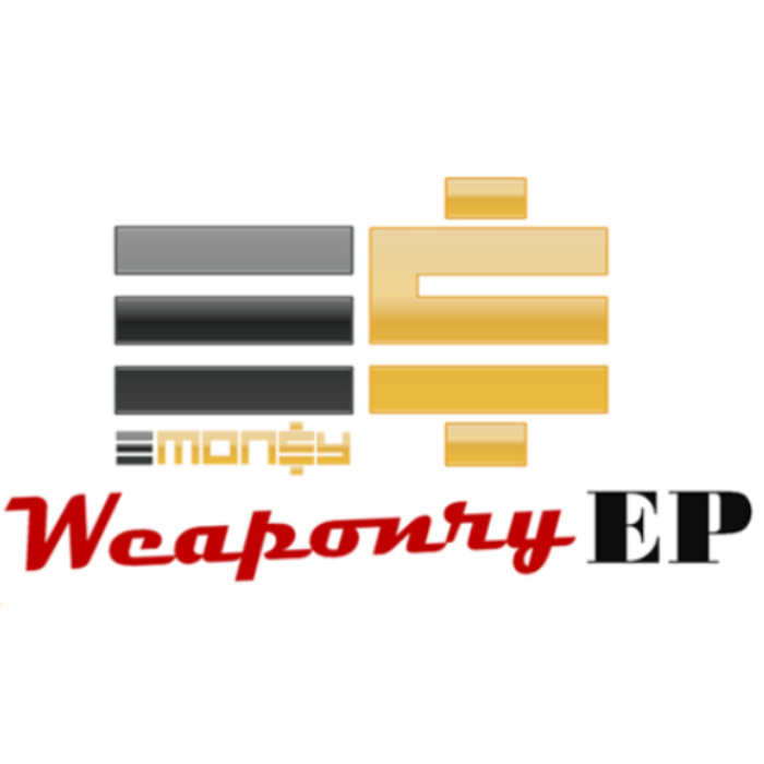 E$ Weaponry EP cover art