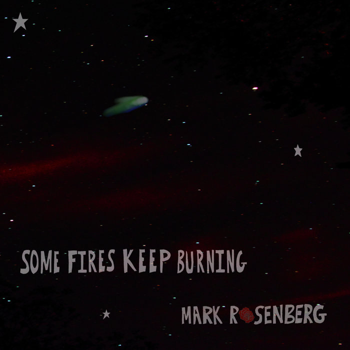 Some Fires Keep Burning cover art