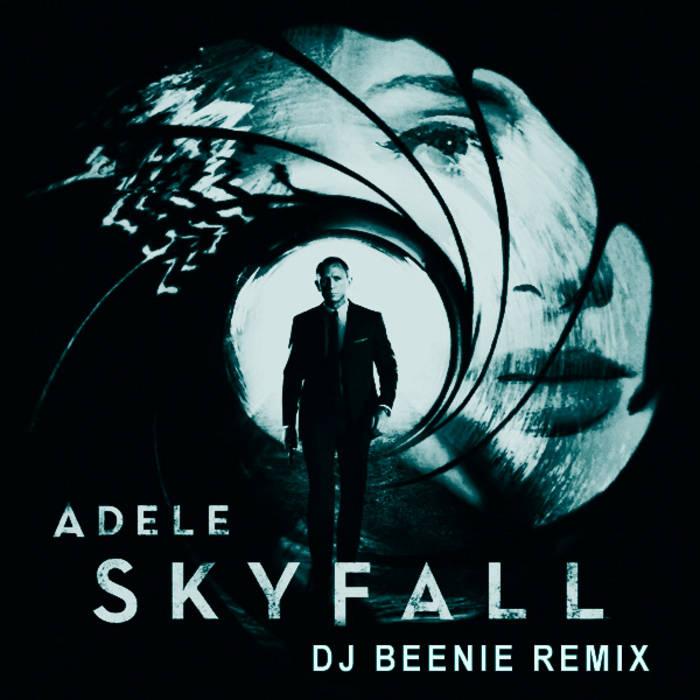 Adele - Skyfall (Dj Beenie Remix) cover art