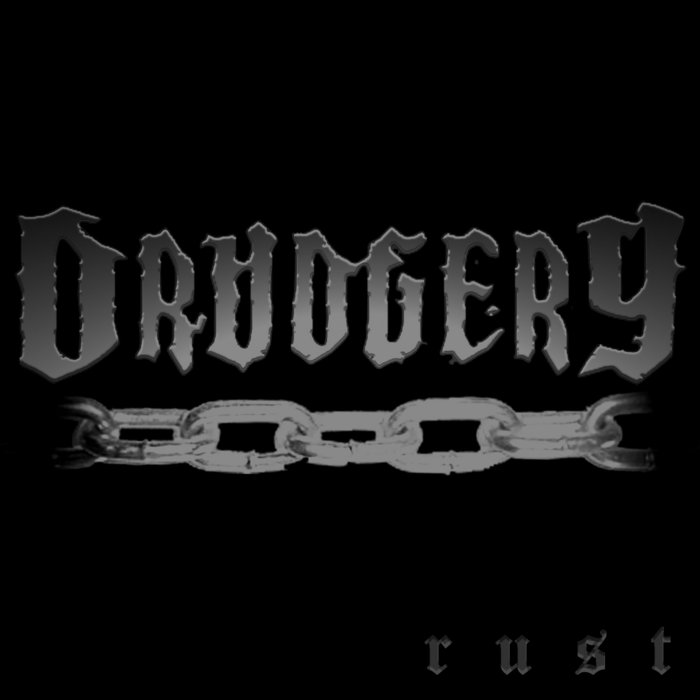 DRUDGERY - Rust cover art