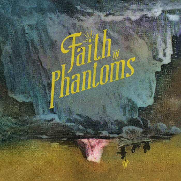 Faith In Phantoms cover art