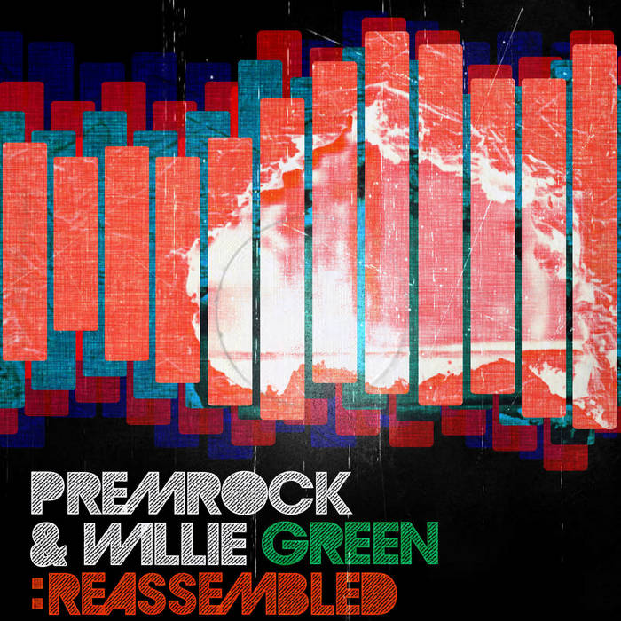 PremRock & Willie Green: Reassembled cover art