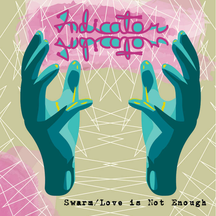 Swarm/Love is Not Enough cover art