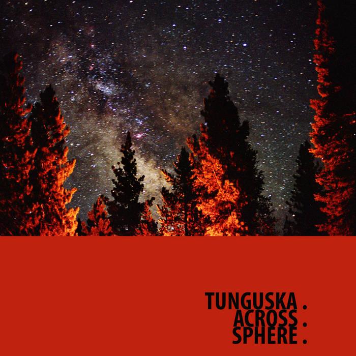Ellipsis: Tunguska.Across.Sphere. cover art