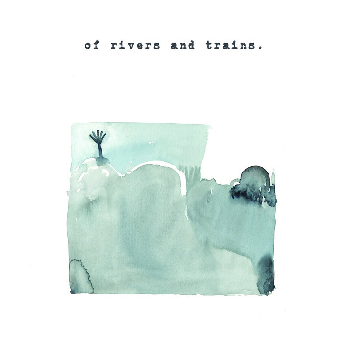of rivers and trains cover art