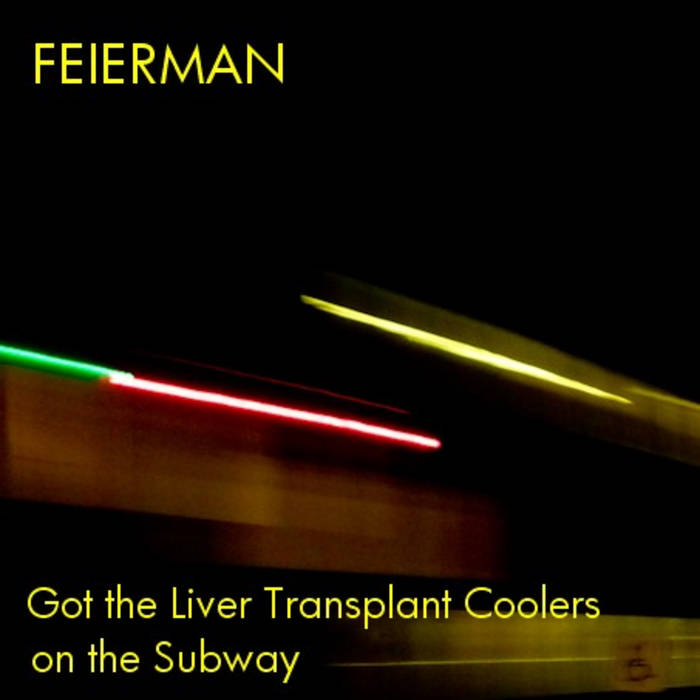 Got the Liver Transplant Coolers on the Subway cover art