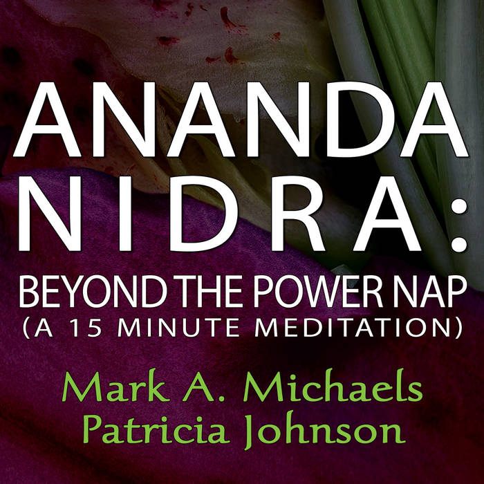 Ananda Nidra: Beyond the Power Nap cover art