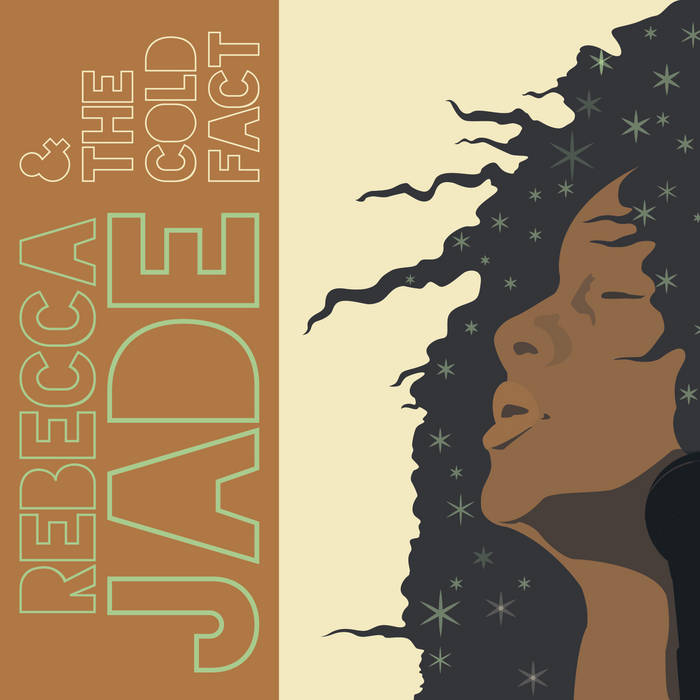 Rebecca Jade & The Cold Fact cover art