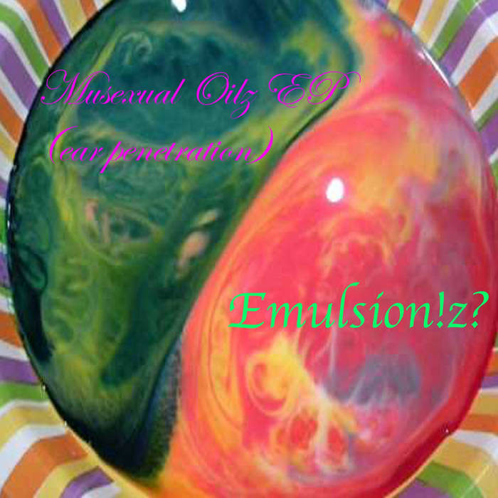 Musexual Oilz EP (ear penetration) cover art