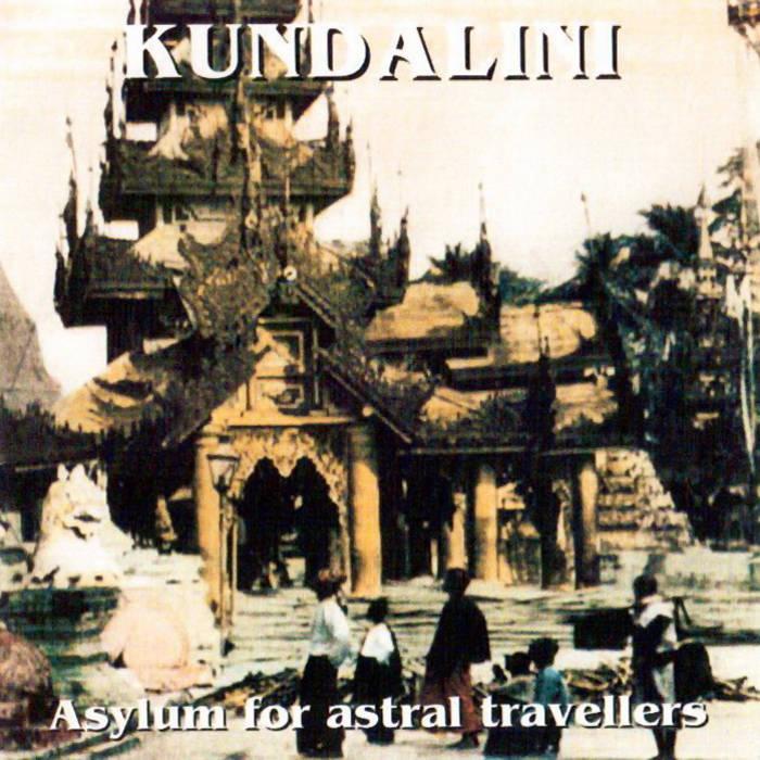 KUNDALINI Asylum for astral travel cover art