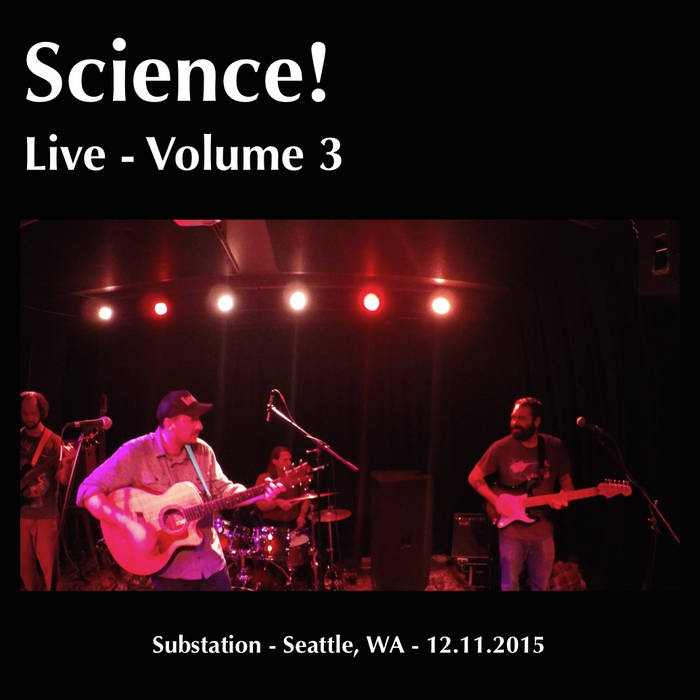 Live Volume 3: Substation - Seattle, WA 12.11.2015 cover art