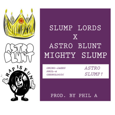 Mighty Slump feat. Astro Blunt main photo
