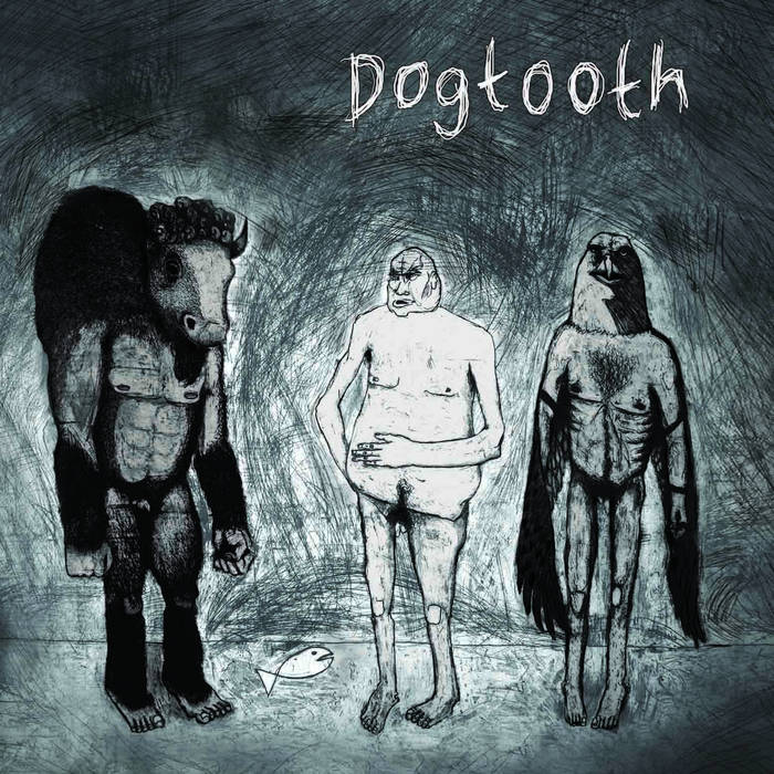 DOGTOOTH cover art