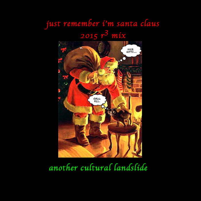 just remember i'm santa claus (2015 r3 mix) cover art