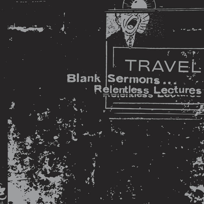Blank Sermons...Relentless Lectures cover art