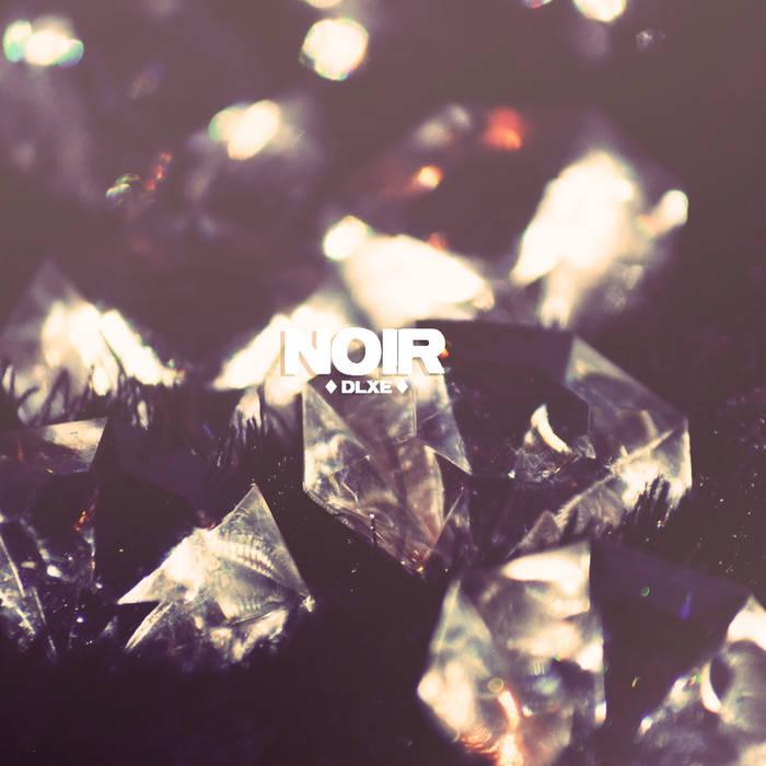 NOIR - DLXE cover art