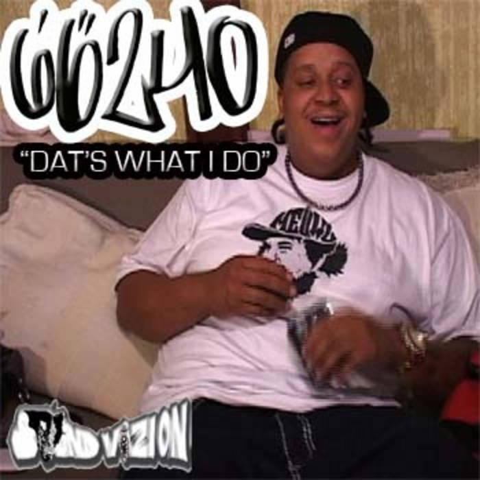Dat's What I Do (LiveFromTheDub.com Exclusive) cover art